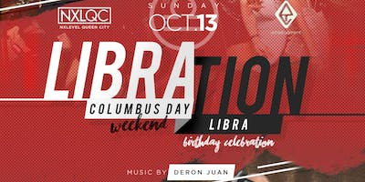 ★-★ LIBRAtion ★-★ Day Party - Celebrating Columbus Day Weekend & Libra's   Imperial   SunDAY, October 13 @ 4pm
