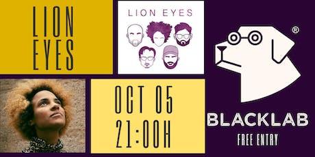 Lion Eyes - Live @BlackLab entradas