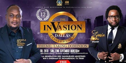 The Invasion Dallas Conference: Taking Dominion