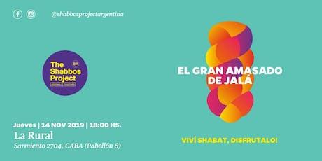 Shabbos Project BA - El GRAN AMASADO DE JALÁ  entradas