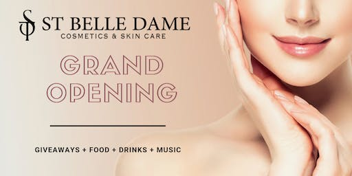 St Belle Dame Grand Opening!