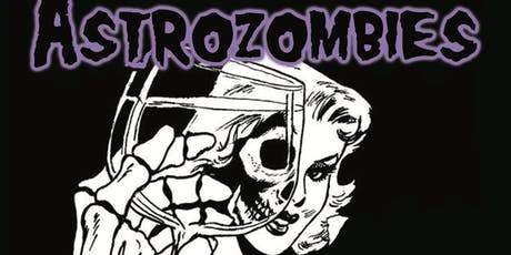 Astrozombies - Misfits Halloween Tribute tickets