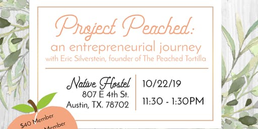 ILEA Austin October Educational Meeting - Project Peached - An Entrepreneurial Journey