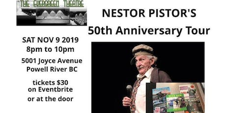 Nestor Pistor's 50th Anniversary Tour tickets