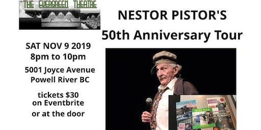 Nestor Pistor's 50th Anniversary Tour