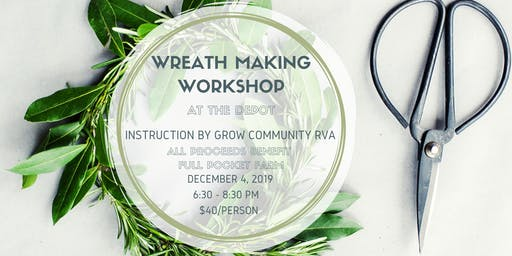 Wreath Making Class with Grow Community RVA