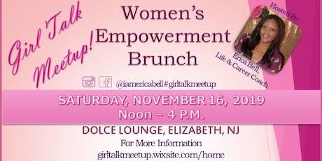 Girl Talk Meetup Women's Empowerment Brunch tickets