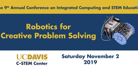 9th Annual Conference on Integrated Computing and STEM Education tickets