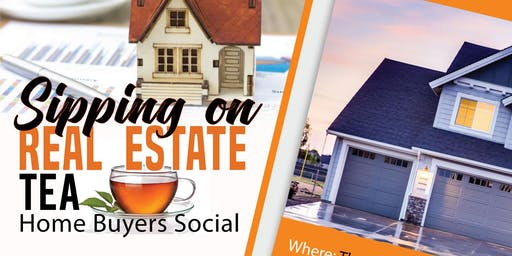 Sipping on Real Estate Tea