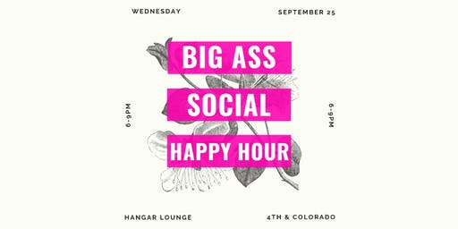 Big Ass Social Happy Hour