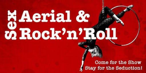 Sex, Aerial & Rock 'n' Roll