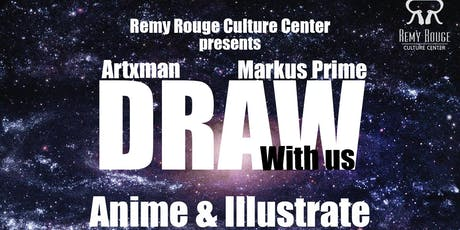 Draw With Us: Animé & Illustrate (hosted by Markus Prime + ArtXman) tickets