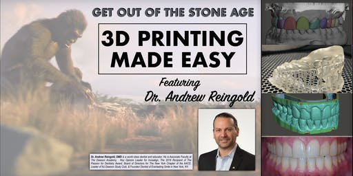 DIGITAL 3D PRINTING IN DENTISTRY MADE EASY