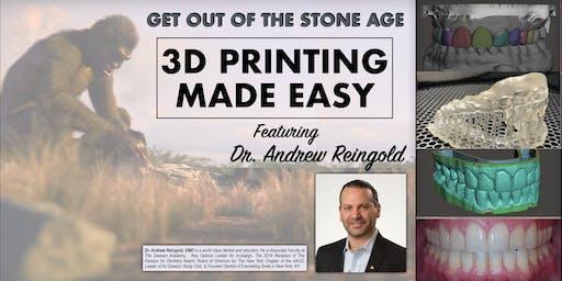 DIGITAL 3D PRINTING IN DENTISTRY MADE EASY
