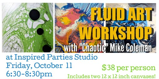 Fluid Art Acrylic Pour with Chaotic Mike - Oct 11