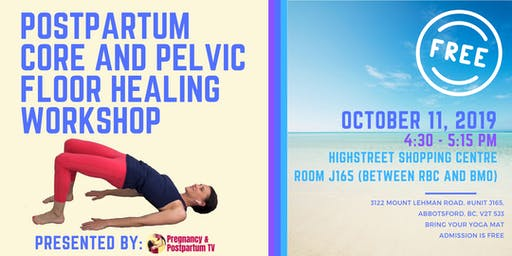 Core and Pelvic Floor Healing Workshop