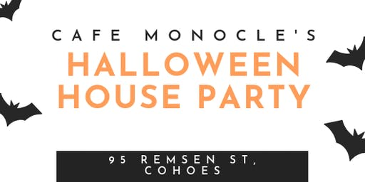 Halloween House Party at Cafe Monocle!
