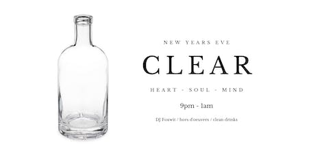 CLEAR - NEW YEARS EVE PARTY tickets
