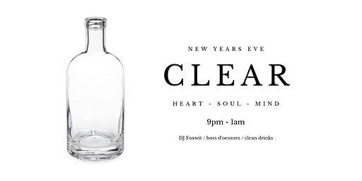 CLEAR - NEW YEARS EVE PARTY