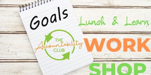 Accountability Workshop  Lunch & Learn