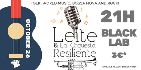 Leite & La Orquesta Resiliente Live @BLackLab entradas