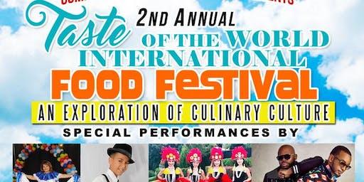 2nd  Annual Taste of The World International Food Festival