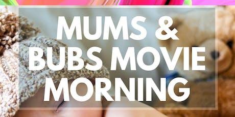 Mums & Bubs Movie Morning - Ulladulla Library tickets
