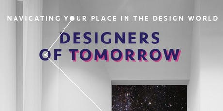 Designers of Tomorrow tickets