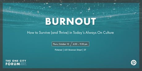 Burnout: How to Survive (And Thrive) in Today's Always On Culture tickets