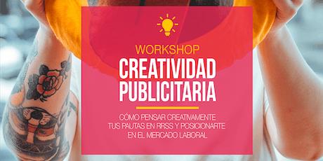 Workshop CREATIVIDAD PUBLICITARIA entradas