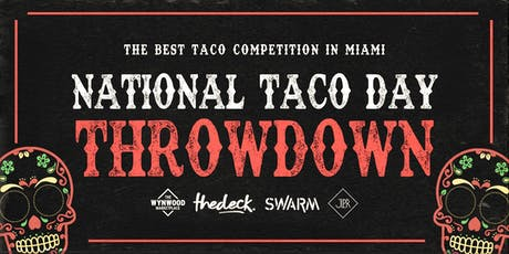 Taco Throwdown at The Wynwood Marketplace  tickets