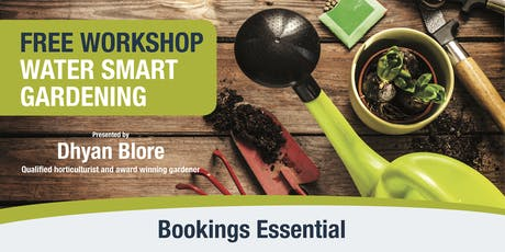 Water Smart Gardening Free Workshop tickets