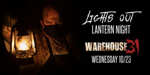 Haunted House -(Lights Out Lantern Night) - Warehouse31 - 10/23/19