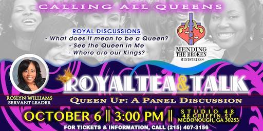 QUEEN UP: RoyalTEA & Talk