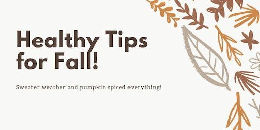 Healthy Tips for Fall