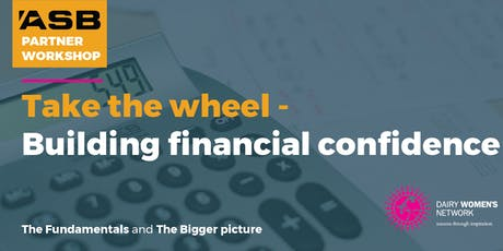 TARANAKI – TAKE THE WHEEL – BUILDING FINANCIAL CONFIDENCE tickets