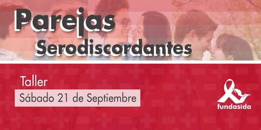 Taller Parejas Serodiscordantes (VIH)