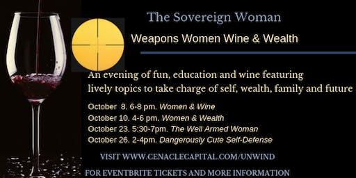 Weapons Women Wealth & Wine