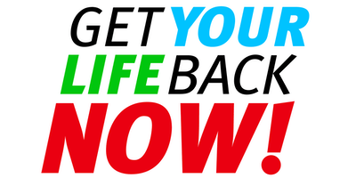 GET YOUR LIFE BACK NOW! HEALTH SUMMIT & TV SERIES