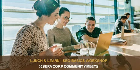 Lunch & Learn  -  SEO Basics Workshop   Servcorp 101 Collins Street tickets