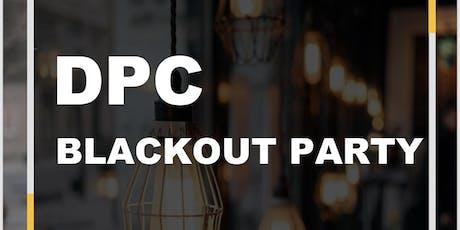 DPC BLACKOUT Party tickets