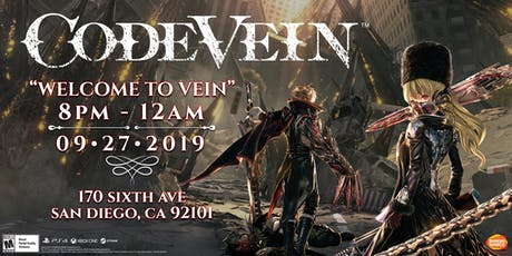 WELCOME TO VEIN - CODE VEIN LAUNCH PARTY tickets