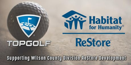 Habitat For Humanity Top Golf Evening of Fun for Our ReStore! tickets
