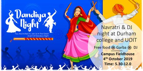 Navratri & DJ night @ DC and UOIT tickets