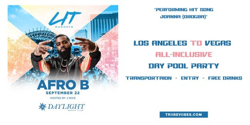 LA to Vegas Pool Party (Afro B live)