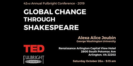 TED Talk at Fulbright: Global Change through Shakespeare tickets
