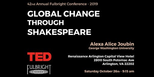 TED Talk at Fulbright: Global Change through Shakespeare