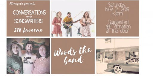 Woods the Band: Conversations w/Songwriters