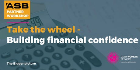 SOUTH CANTERBURY –  TAKE THE WHEEL – BUILDING FINANCIAL CONFIDENCE tickets