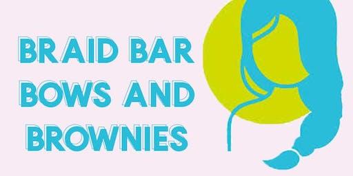 Braid Bar, Bows and Brownies